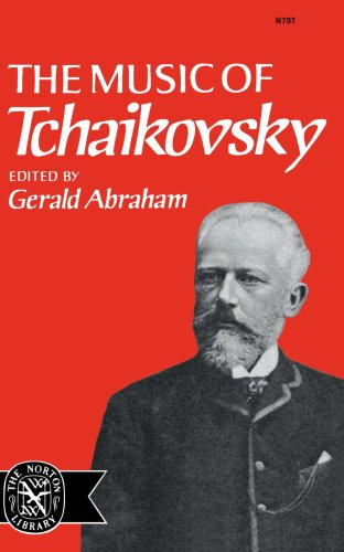 Music Of Tchaikovsky (The Norton library), Abraham Gerald