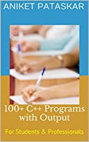 100+ C++ Programs with Output: For Students & Professionals