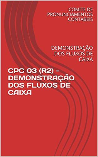cpc-03-r2-demonstracao-dos-fluxos-de-caixa-demonstracao-dos-fluxos-de-caixa-portuguese-edition
