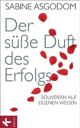 auf eigenen Wegen (German Edition) eBook: Sabine Asgodom: Kindle Store