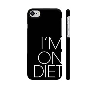 Colorpur I Am On Diet Designer Mobile Phone Case Back Cover For Apple iPhone 7   Artist: Dolly P