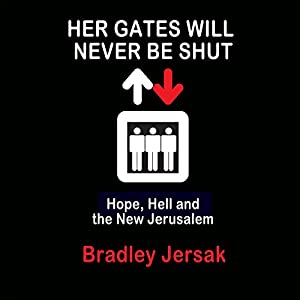 Her Gates Will Never Be Shut Audiobook