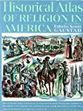 Historical Atlas of Religion in America