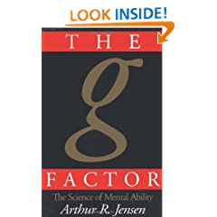 The g Factor: The Science of Mental Ability (Human Evolution, Behavior, and Intelligence)