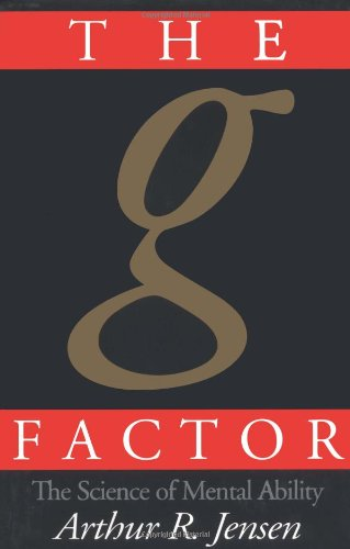 The g Factor: The Science of Mental Ability (Human...