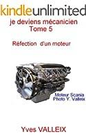 Je deviens m�canicien - tome 5: la r�paration d'un moteur illustr�e par des photographies