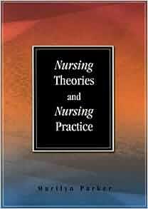 NURSING NURSING PRACTICE THEORIES AND