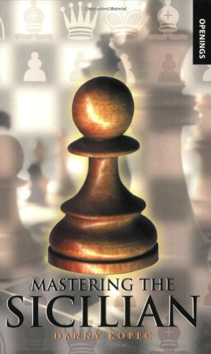 Mastering the Sicilian (Batsford Chess Books)