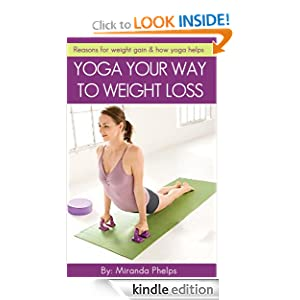 Yoga Your Way to Weight Loss - Reasons for weight gain &amp; how yoga helps