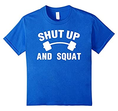 Bodybuilding - Shut Up And Squat - TShirt
