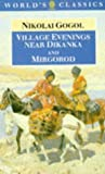 Village Evenings Near Dikanka and Mirgorod (The World's Classics) (0192828800) by Gogol, Nikolai