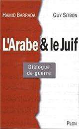 L' Arabe et le Juif
