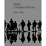 Utah A People's History (Bonneville Books) ~ Dean L. May