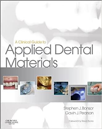 A Clinical Guide to Applied Dental Materials, 1e