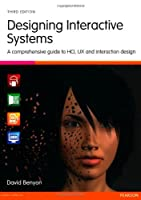 Designing Interactive Systems, 3rd Edition