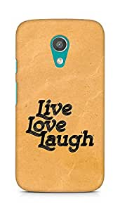 Amez Live Love Laugh Back Cover For Motorola Moto G2