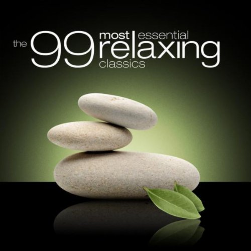 The 99 Most Essential Relaxing Classics [Amazon Exclusive]
