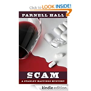Kindle Daily Deal: Scam (Stanley Hastings Mystery, #12), by Parnell Hall. Publisher: Parnell Hall (September 29, 2010)