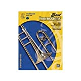 img - for Band Expressions 1 Trombone (Expressions Music Curriculum[tm]) book / textbook / text book