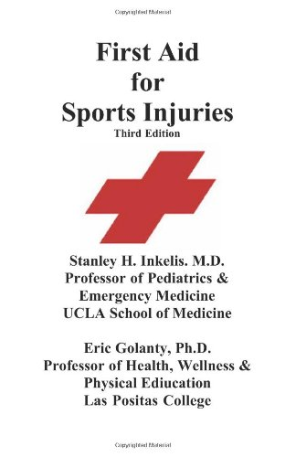First Aid for Sports Injuries: Immediate response to sports injuries for amateur athletes, coaches, teachers, and parent