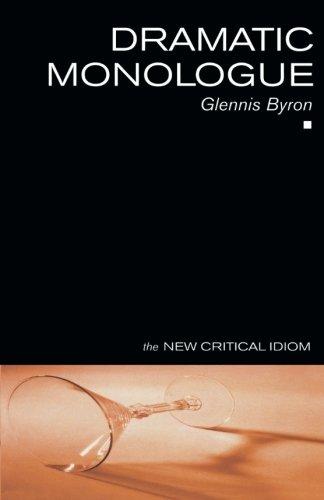 Dramatic Monologue (The New Critical Idiom) PDF