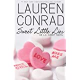Sweet Little Lies: An L.A. Candy Novelpar Lauren Conrad