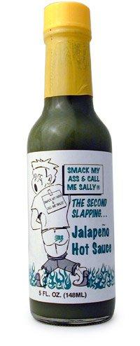 Smack My Ass And Call Me Sally , Green Jalapeno Hot Sauce, 5 fl oz