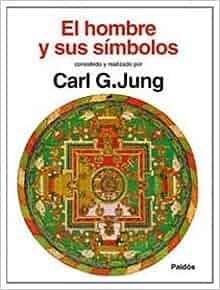 Amazon.com: El Hombre y Sus Simbolos (Spanish Edition) (9788449301612