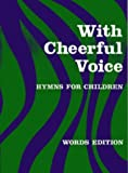 With Cheerful Voice (Classroom Music)