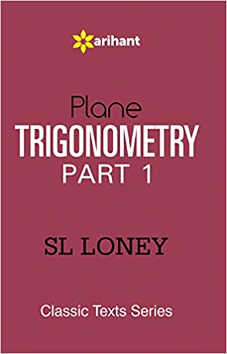 Image result for Trigonometry by S L Loney part 1 & part 2