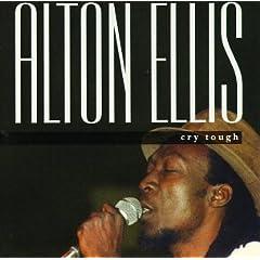 【クリックでお店のこの商品のページへ】Alton Ellis : Cry Tough - 音楽
