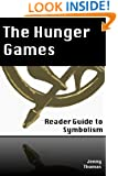 The Hunger Games: Three Symbols Woven into the Story