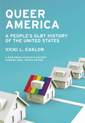 Queer America: A People's GLBT History of the United...