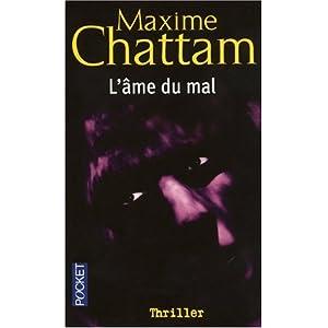 L'âme du mal - Maxime CHATTAM