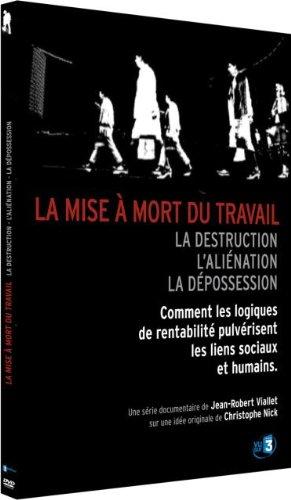 La Mise à mort du travail [FRENCH DVDRiP] | Multi Liens