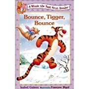 Bounce, Tigger, bounce! (A Winnie the Pooh first reader) by Isabel Gaines, Isabelle Gaines, Teddy Slater Margulies, A. A. Milne cover image