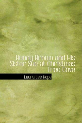 Bunny Brown and His Sister Sue at Christmas Tree