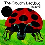The Grouchy Ladybug (0064431169) by Carle, Eric