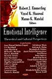 img - for Emotional Intelligence: Theoretical and Cultural Perspectives [Hardcover] [2012] David R. Caruso, Gopa Bhardwaj, Richard E. Boyatzis, Anita Howard, Urs Bernhard, Robert J. Emmerling, Vinod K. Shanwal, Manas K. Mandel book / textbook / text book