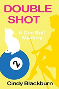 (FREE on 1/22) Double Shot: A Humorous And Romantic Cozy by Cindy Blackburn - http://eBooksHabit.com
