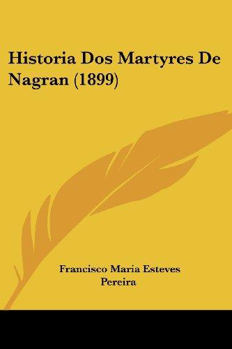 Historia DOS Martyres de Nagran (1899)
