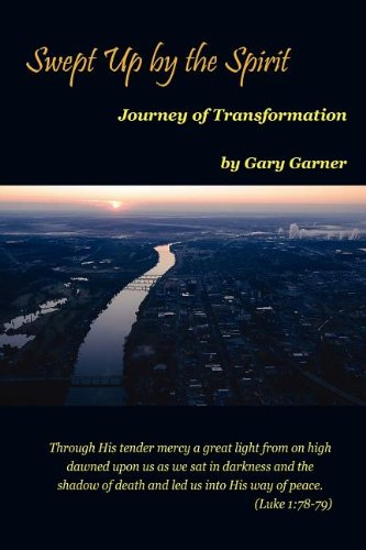 Swept Up by the Spirit Journey of Transformation