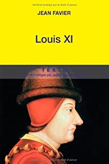 Louis XI [2 CDs], Favier, Jean