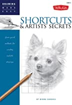 Free Shortcuts & Artists' Secrets: Learn quick methods for creating realistic drawings (Drawing Made Easy Ebooks & PDF Download