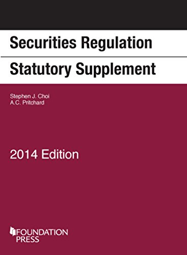 Securities Regulation Statutory Supplement, 2014 Edition (Selected Statutes) (English And English Edition)