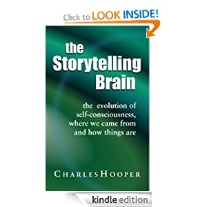The Storytelling Brain