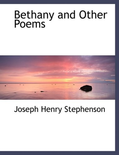 Bethany and Other Poems (Large Print Edition)
