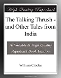 The Talking Thrush - and Other Tales from India