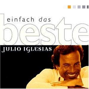Julio Iglesias - Einfach Das Beste - Zortam Music