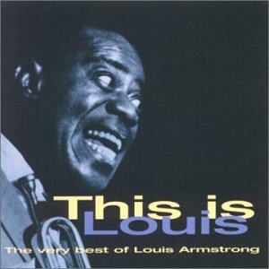 Louis Armstrong - This Is Louis: Very Best - Zortam Music